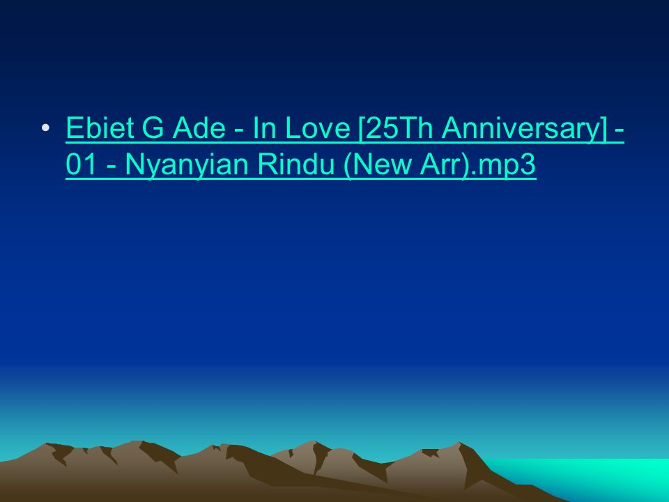 Ebiet G Ade - In Love [25Th Anniversary] - 01 - Nyanyian Rindu (New Arr).mp3